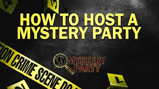 How To Host A Murder Mystery Party By My Mystery Party