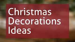 Christmas Decorations Ideas 2020