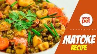 Matoke Recipe