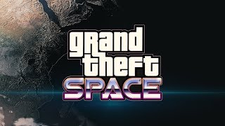 Grand Theft Space [.NET]