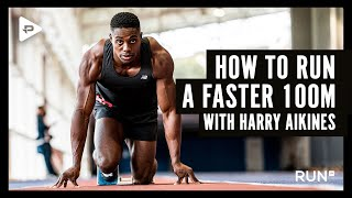 How to run a faster 100m with Harry Aikines