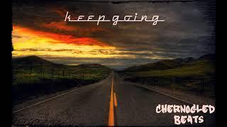 """Keep Going"" 90s Boom Bap Old School Beat / Hip-Hop Rap Instrumental Motivational Prod.by CHERNOGLED"