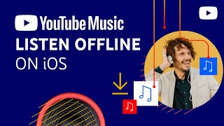 Download music to listen offline with YouTube Music (iOS)