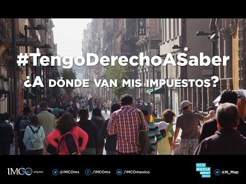 #TengoDerechoASaber - ¿A dónde van mis impuestos?