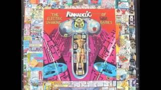Funkadelic - Funk gets stronger (part 1)