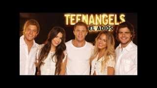 Que Nos Volvamos A Ver (Nueva Versión) - Teen Angels - La Despedida