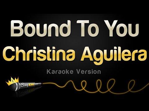 Christina Aguilera - Bound To You (Karaoke Version)