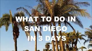 San Diego In 3 Days