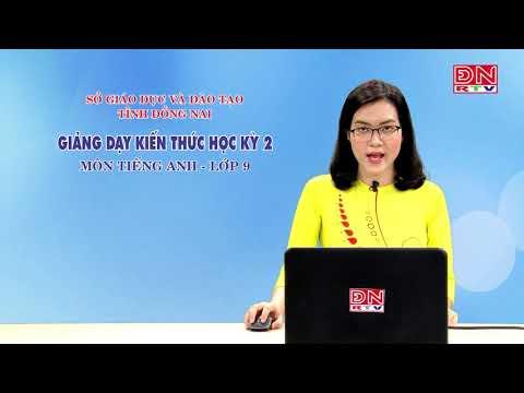 Ôn tập kiến thức HK2- Môn Tiếng Anh - lớp 9 (19-03-2020)