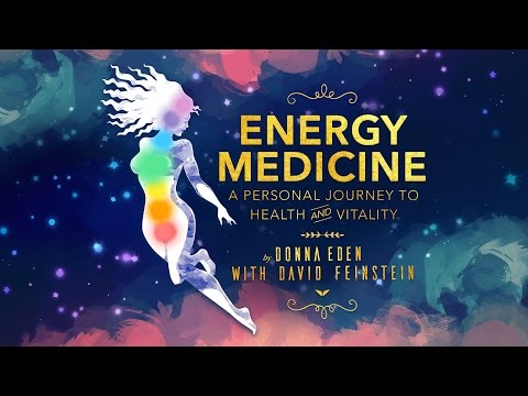 How to Heal Your Body With Energy Medicine   Donna Eden ...