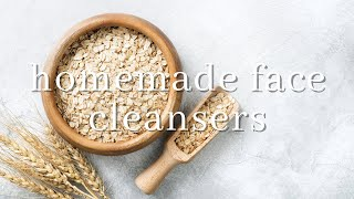 DIY Face Cleansers | Homemade Face Cleanser
