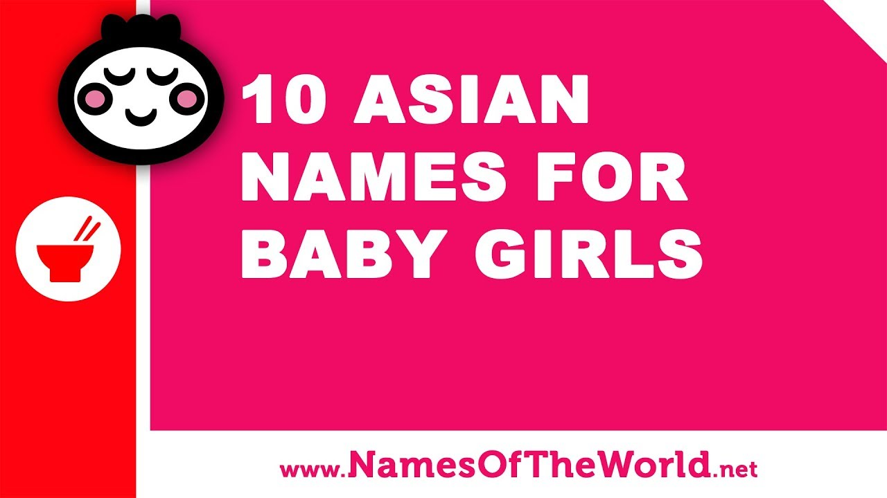 10 Asian names for baby girls - the best baby names - www.namesoftheworld.net
