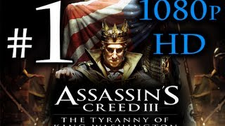 Assassin's Creed 3 : Tyranny of King Washington Walkthrough Part 1 1080p HD - FULL Episode 1
