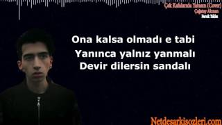 Çek Kafalarıda Yarasın  Cover    Şarkı Sözleri