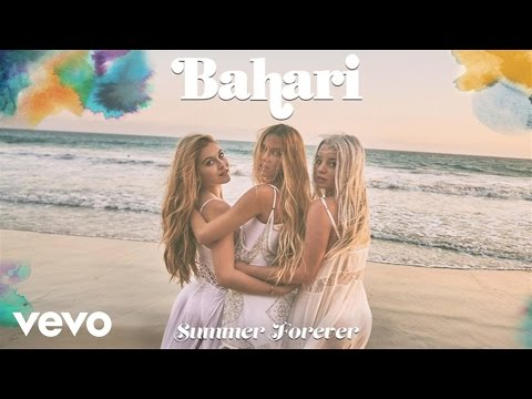 Summer Forever Lyrics – Bahari