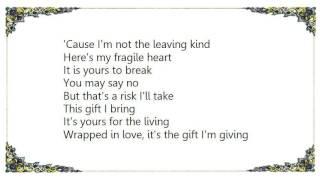 Gary Chapman - This Gift Lyrics