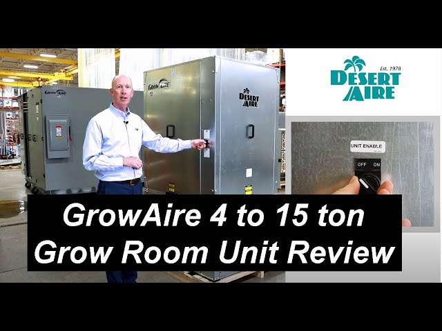 Desert Aire GrowAire™ 4 to 15 ton Capacity Grow Room Dehumidification Unit Review