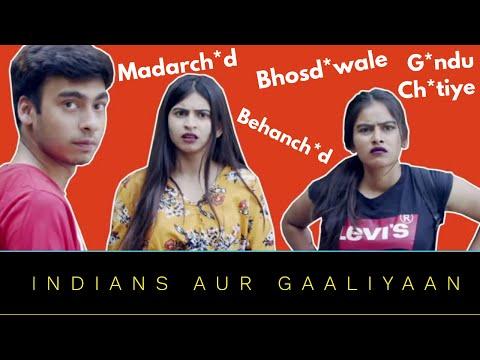 Indians and Gaaliyaan | Shuddh Desi Gaaliyan| ODF