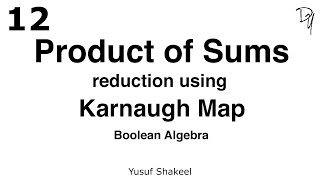 Product of Sums reduction using Karnaugh Map - Boolean