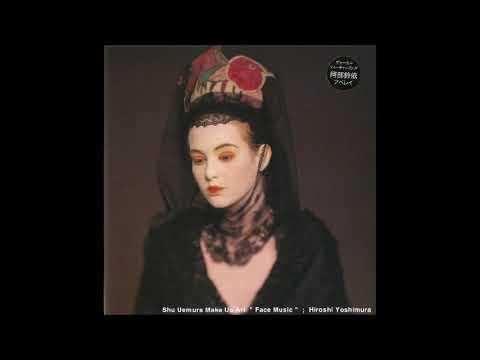 Hiroshi Yoshimura (吉村弘) - Face Music (1994) [Full Album]