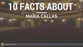 Maria Callas - 10 Facts About Maria Callas | Classical Music History