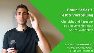 [Ausführlich] Braun Series 3 Rasierer: Test, Vorstellung der Varianten und Ratgeber