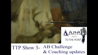 Alpha Bowhunting Challenge Updates and Coaching info