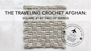 The Traveling Crochet Afghan Square #1: Basketweave Stitch