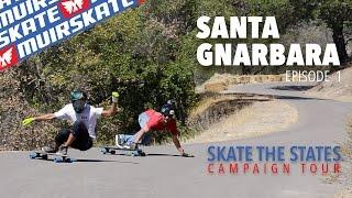Santa Gnarbara Downhill 2015 | Skate the States | MuirSkate Longboard Shop