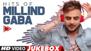 HITS OF MILLIND GABA | Video Jukebox | Best Of Millind Gaba | Hindi Songs | T-Series - Download this Video in MP3, M4A, WEBM, MP4, 3GP