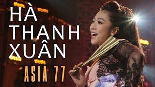 LK Tình Đẹp Xót Xa, Tình Đau   Hà Thanh Xuân | ASIA 77