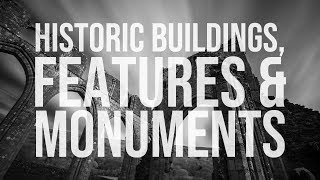 LANDSCAPE PHOTOGRAPHY | Historic Buildings, Features And Monuments
