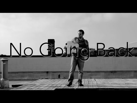 No Going Back (Official Video)