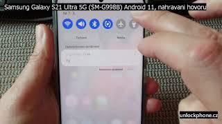 Nahravani hovoru Samsung Galaxy S21 Ultra 5G (SM-G998B)