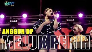 Download lagu Meluk Perih Anggun Dp Mp3
