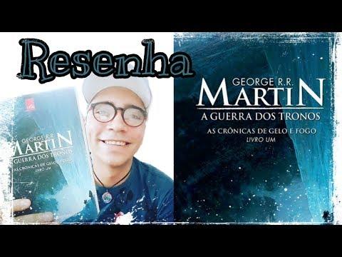 Resenha: A Guerra dos Tronos ? George R.R Martin (Livro 1) Game of Thrones ??????