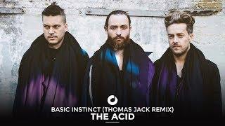 The Acid - Basic Instinct (Thomas Jack Remix)