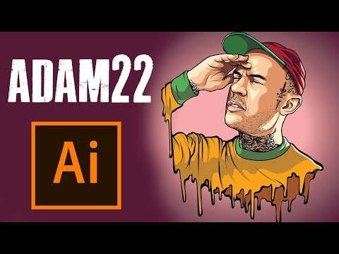 HOW TO MAKE A CARTOON | ADAM22 – ADOBE ILLUSTRATOR TUTORIAL