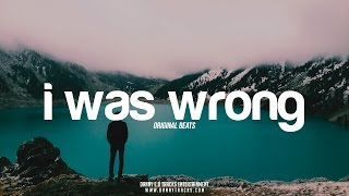 'I was wrong' - Emotional & Sad Hip Hop Beat Instrumental (Prod: Danny E.B)