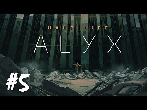 Half-Life: Alyx - Part 5