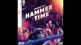 Hammer Time - Kronik 969 | Latest Hip Hop Songs - thekronik969