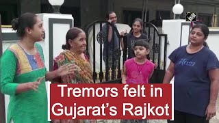 Tremors felt in Gujarat Rajkot  IMAGES, GIF, ANIMATED GIF, WALLPAPER, STICKER FOR WHATSAPP & FACEBOOK