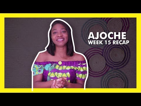 AJOCHE Africa Magic Series | Week 16
