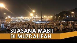 VIDEO Suasana Dini Hari 231 Ribu Jemaah Haji Indonesia Mabit di Muzdalifah