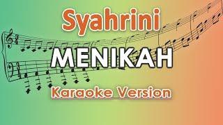 Syahrini   Menikah (Karaoke Lirik Tanpa Vokal) By Regis