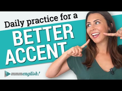 How to get a Better English accent Pronunciation Practice Every Day ...