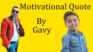 Motivational Quotes By Little Boy Gavy #Motivation, #Inspiration, #dubai2020 #littleboy