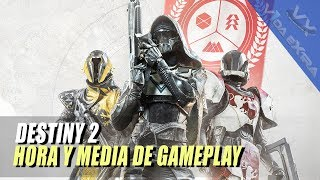 Destiny 2: 90 minutos de gameplay