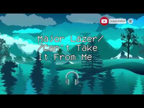 Major Lazer - Can't Take It From Me Feat. Skip Marley (Lyrics) - Lu Rikós