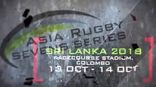 Asia Rugby Seven Series [Sri Lanka 2018] 🏉